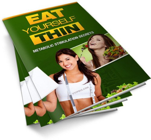 Pay for Eat Yourself Thin Metabolic Stimulation Secrets MRR