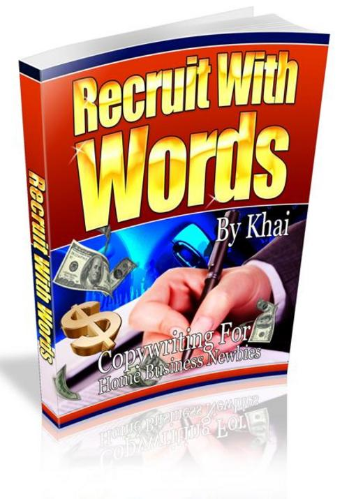 Pay for Recruit With Words - Copywriting For Home Business Newbies