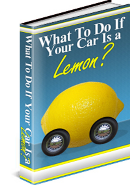 Pay for What To Do If Your Car Is a Lemon PLR eBook