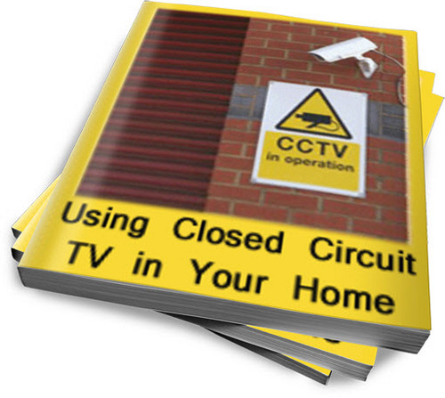 using closed circuit tv in your home plr reports. Black Bedroom Furniture Sets. Home Design Ideas