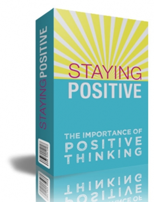 Pay for Staying Positive - The Importance Of Positive Thinking