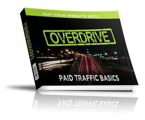 Pay for Overdrive Paid Traffic Basics