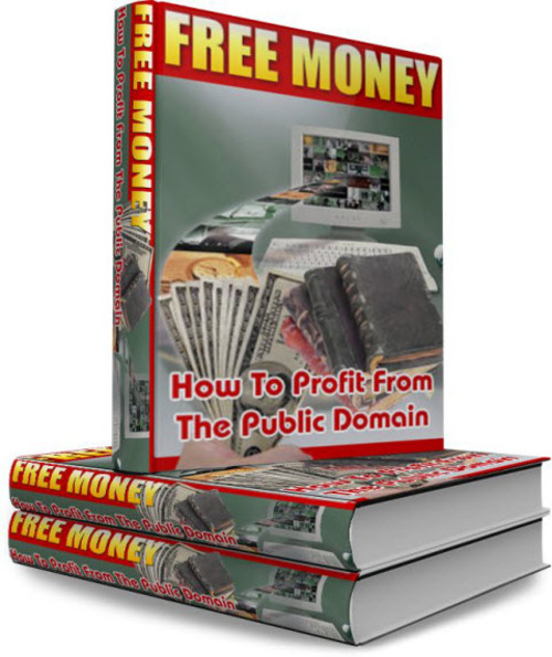 Pay for Free Money: How To Profit From The Public Domain - PLR
