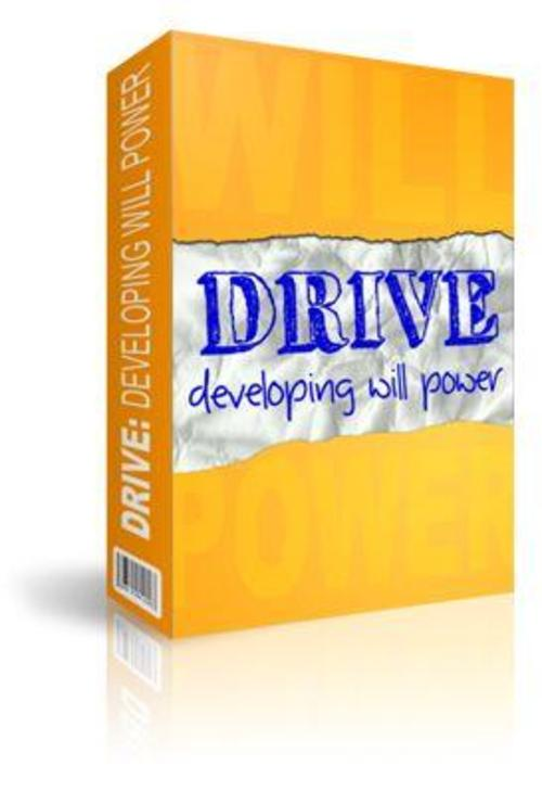 Pay for Drive - Developing Will Power