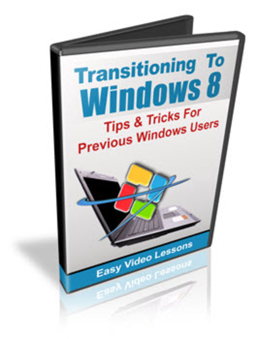 Pay for How To Make Your Transition To Windows 8 Easy Video Series