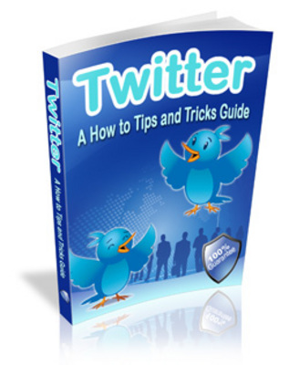 Pay for Twitter Tips and Tricks - How to Twitter Guide MRR Ebook