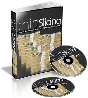Pay for Thin Slicing Hyper Niche Your Business For Huge Profits