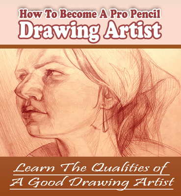 Pay for *Get* How To Become A Professional Drawing Artist with Master Resell Rights