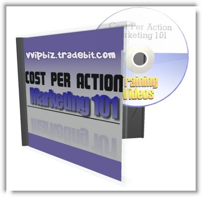 Pay for Cost Per Action Marketing 101 Video Series