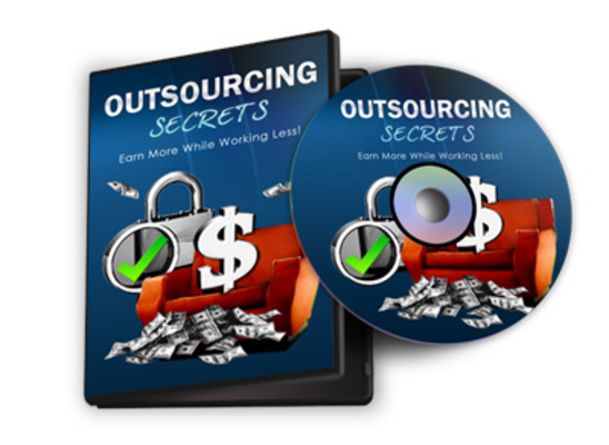 Pay for Outsourcing Secrets :: Earn More While Working Less!
