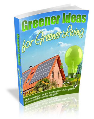 Pay for Greener Ideas For a Greener Living MRR eBook