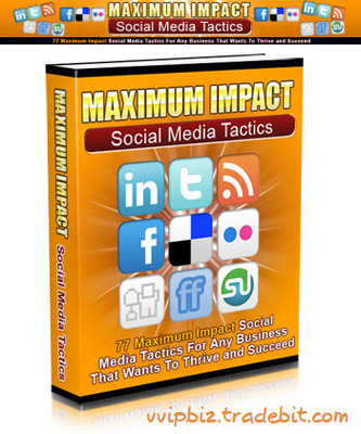 Pay for Maximum Impact Social Media Tactics (MRR)