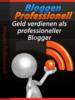 Thumbnail Der ultimative Ratgeber zum Professionellen Bloggen!