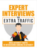 Thumbnail Get Expert Interviews for Extra Traffic Today!