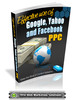 Thumbnail Effective Use Of Google, Yahoo, and Facebook PPC
