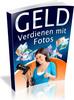 Thumbnail Geld verdienen mit Fotos - Ebook mit Reseller Lizenz