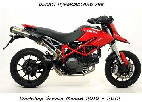 Ducati Hypermotard 796 Workshop Service Manual - Download Manuals &...