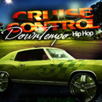 Pay for Cruise Control: Downtempo Hip Hop