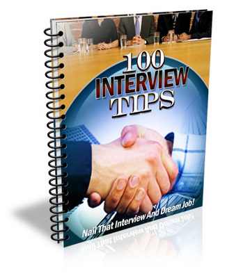 Pay for 100 Interview Tips EVERY  Job Applicant Should Know !