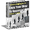 Thumbnail Make Money - Copy Your Way To Success ** Resale Rights Included **