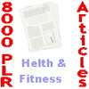 Thumbnail 8000+ PLR Articles About Health And Fitness