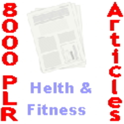 Pay for 8000+ PLR Articles About Health And Fitness