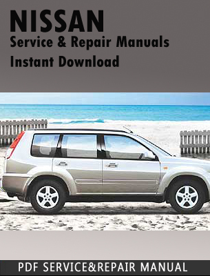 2006 nissan x trail service repair manual download. Black Bedroom Furniture Sets. Home Design Ideas
