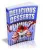 Thumbnail Delicious Desserts Recipes (PLR, MRR,RR,PU)