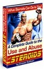 Thumbnail A Complete Guide to the Use and Abuse of Steroids