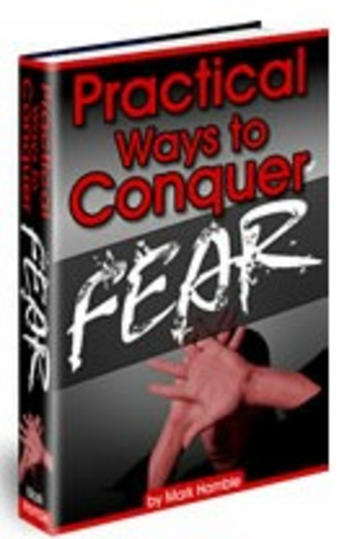 Pay for Practical Ways To Conquer Fear