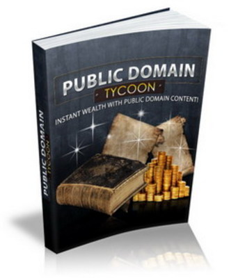 Pay for Public Domain Tycoon: Cashing In On The Public Domain
