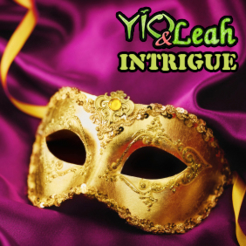 Pay for Yio & Leah - Intrigue