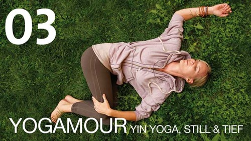 Pay for YOGAMOUR 03 - Yin Yoga, still & tief  Videokurs