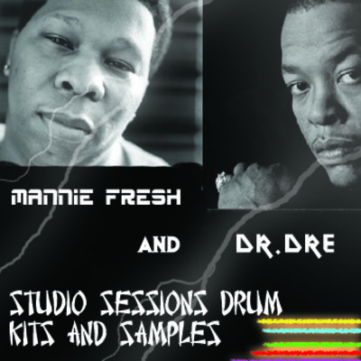 Pay for DR.DRE & MANNIE FRESH DRUMKIT & SAMPLES - STYLED DIRECTLY FROM THEIR STUDIO SESSIONS!