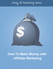 Thumbnail  How To Make Money with Affiliate Marketing