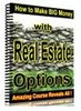 Thumbnail  Make Big Money with Real Estate Options