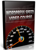 Thumbnail WordPress Speed Video Course