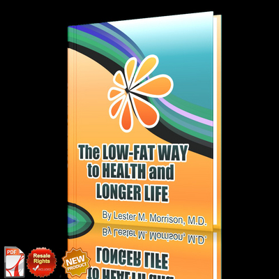 Pay for *NEW!* The Low Fat Way to Health and Longer Life