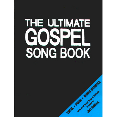 Pay for The Ultimate Gospel Song Book - 30 Original Songs!