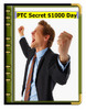 Thumbnail The PTC Secret $1,000 per  Day