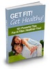 Thumbnail Get Fit, Get Healthy: 101 Powerful Tips for a Fitter, Health