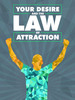 Thumbnail Your Desire and the Law of Attraction